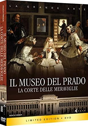 IL MUSEO DEL PRADO : LA CORTE DELLE MERAVIGLIE (DVD)