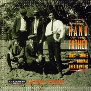 ALEJANDRO ESCOVEDO - BY THE HAND OF THE FATHER (CD)