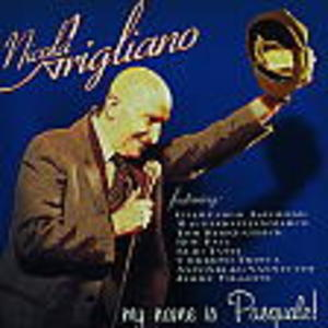 NICOLA ARIGLIANO - MY NAME IS PASQUALE ! (CD)