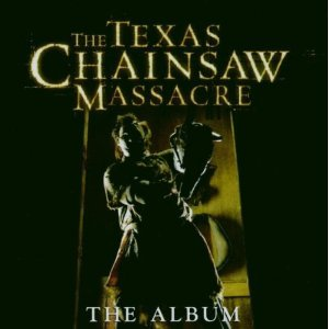 THE TEXAS CHAINSAW MASSACRE (CD)