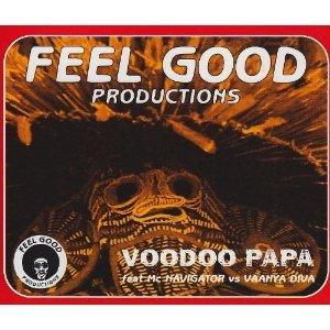 FEEL GOOD PRODUCTIONS - VOODOO PAPA (CD)