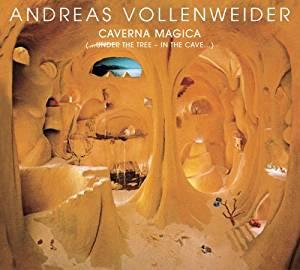 ANDREAS VOLLENWEIDER - CAVERNA MAGICA (CD)