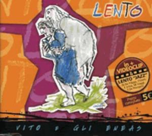 VITO E GLI ENEAS - LENTO (CD)