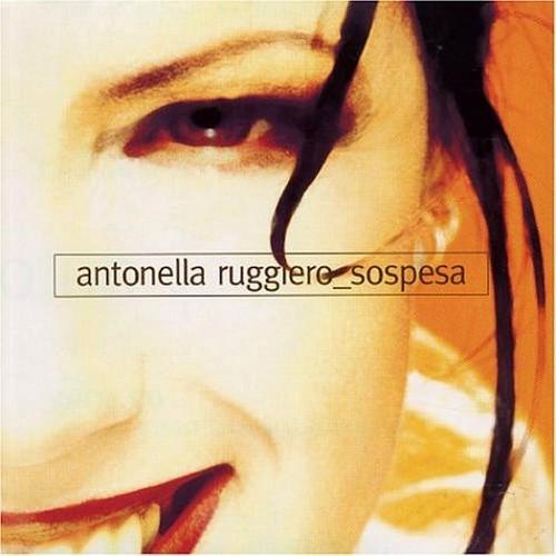ANTONELLA RUGGIERO - SOSPESA (CD)