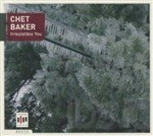 CHET BAKER - IRRESISTIBLE YOU (CD)