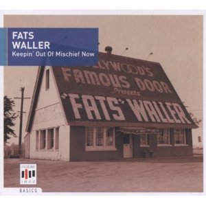 FATS WALLER - KEEPIN' OUT OF MISCHIEF NOW (CD)