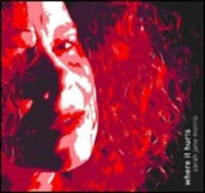 SARAH JANE MORRIS - WHEN IT HURTS (CD)
