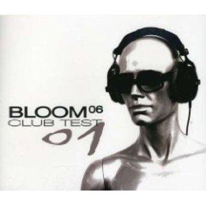 BLOOM 06. CLUB TEST 02 (CD)