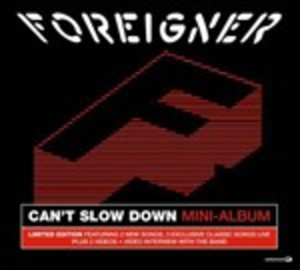 FOREIGNER - CAN'T SLOW DOWN (MINI-ALBUM) (CD)
