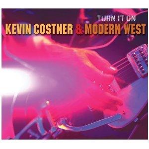 KEVIN COSTNER - TURN IT ON (CD)