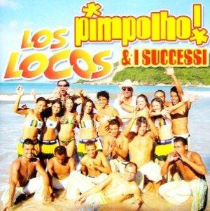 PIMPOLHO! & I SUOI SUCCESSI (CD)