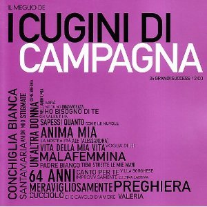 CUGINI DI CAMPAGNA - IL MEGLIO DEI -2CD (CD)