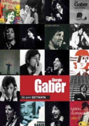 GIORGIO GABER - GLI ANNI SETTANTA (2DVD) (DVD)