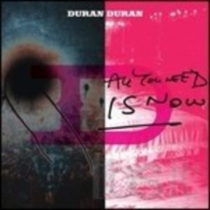 DURAN DURAN - ALL YOU NEED IS NOW -LIMITED EDITION (CD)