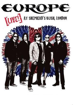 EUROPE - LIVE! AT SHEPHERD'S BUSH, LONDON (DVD)