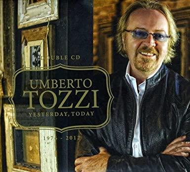 UMBERTO TOZZI - YESTERDAY TODAY (CD)
