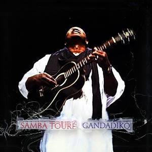 SAMBA TOURE' - GANDADIKO (CD)