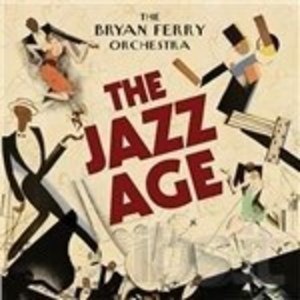 BRIAN FERRY - THE JAZZ AGE (CD)