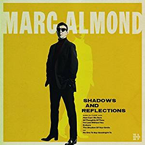 MARC ALMOND - SHADOWS AND REFLECTIONS (DELUXE) (CD)