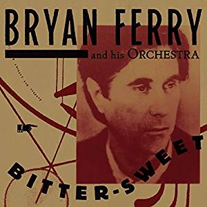 BRYAN FERRY - BITTER-SWEET (DELUXE) CD (CD)