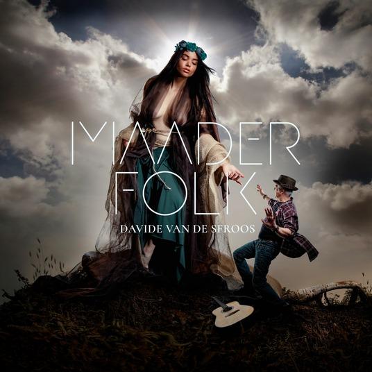 DAVIDE VAN DE SFROOS - MAADER FOLK (CD)