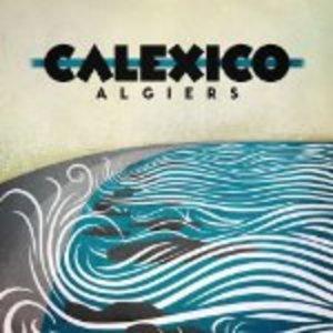 CALEXICO - ALGIERS (CD)