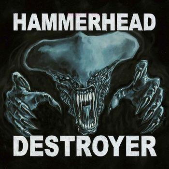 HAMMERHEAD - DESTROYER (CD)