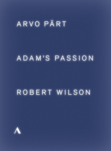 ARVO PART - ADAM'S PASSION (DVD)
