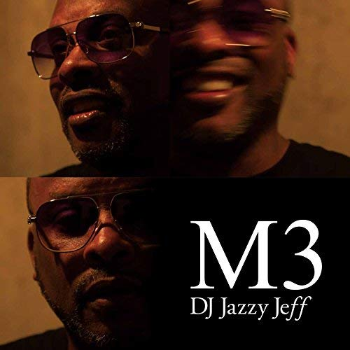 DJ JAZZY JEFF - M3 (CD)