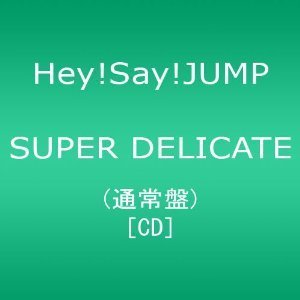SUPER DELICATE - HEY SAY JUMP (CD)