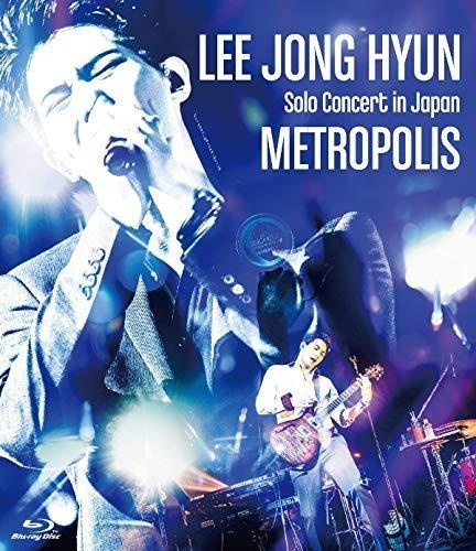 LEE JONG HYUN - SOLO CONCERT IN JAPAN: METROPOLIS (DVD)