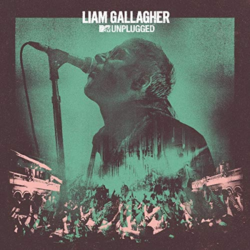 LIAM GALLAGHER - MTV UNPLUGGED: LIVE AT HULL CITY (CD)