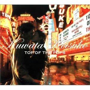 KEISUKE KUWATA - TOP OF THE POPS [BEST] (CD)