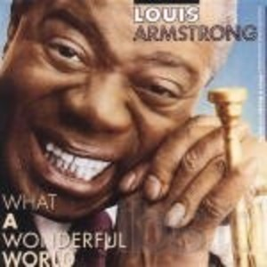 LOUIS ARMSTRONG - WHAT A WONDERFUL WORLD (CD)