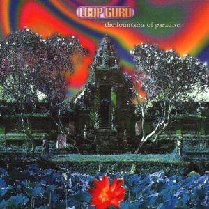 LOOP GURU - THE FOUNTAINS OF PARADISE (CD)