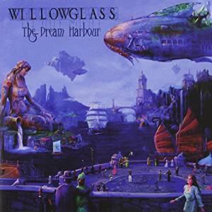 WILLOWGLASS - DREAM HARBOUR (CD)