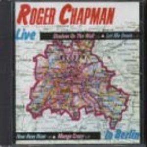 ROGER CHAPMAN - LIVE IN BERLIN (CD)