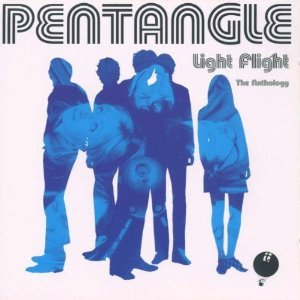 PENTANGLE - LIGHT FLIGHT THE ANTHOLOGY -2CD (CD)