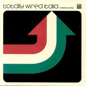 TOTALY WIRET ITALIA VIBRAZIONI (CD)