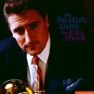THE RAY GELATO GIANTS - THE FULL FLAVOUR (CD)