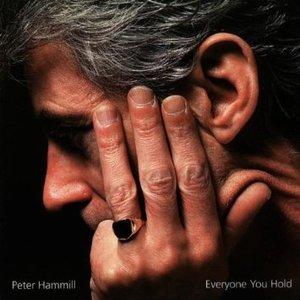 PETER HAMMIL - EVERYONE YOU HOLD (CD)
