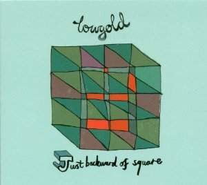LOWGOLD - JUST BACKWARD OF SQUARE (CD)