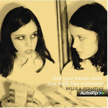 BELLE & SEBASTIAN - FOLD YOUR HANDS CHILD YOU WALK LIKE A PEASANT (CD)