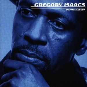 GREGORY ISAACS - PRIVATE LESSON (CD)