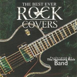 THE HAMBURG ROCK BANDTHE - BEST EVER ROCK COVERS (CD)