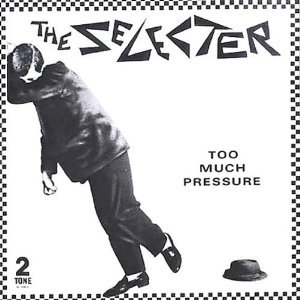 SELECTER - TOO MUCH PRESSURE (CD)