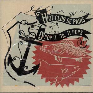 CLUB DE PARIS HOT - DROP IT TIL IT POPS (CD)