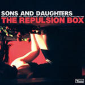 SONS AND DAUGHTERS - THE REPULSION BOX (CD)