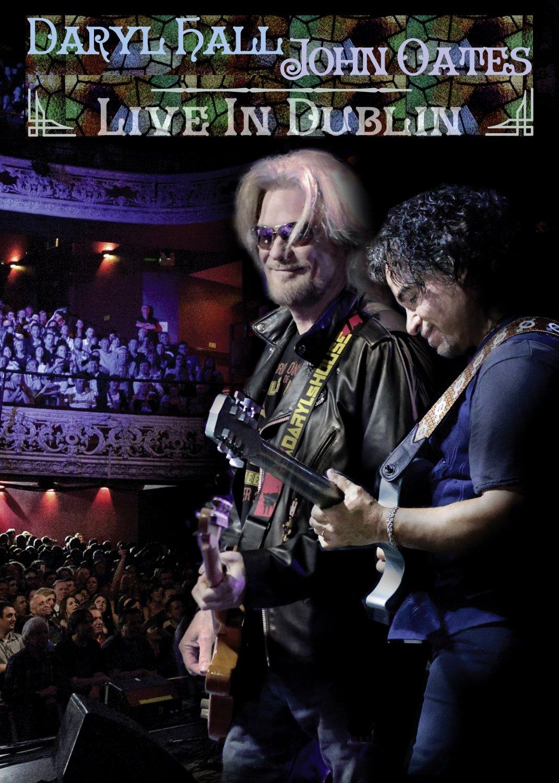 DARYL HALL & JOHN OATES. LIVE IN DUBLIN (DVD)