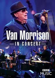 VAN MORRISON - IN CONCERT (DVD)